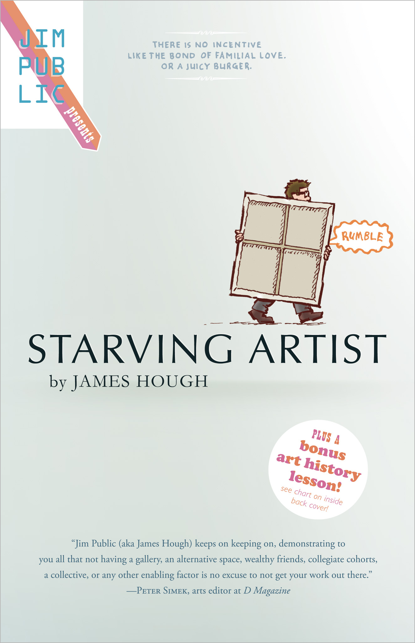 Starving Artist, Jim Public Presents, Volume 1, by James Hough, cover image