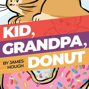 Kid, Grandpa, Donut cover, by James Hough